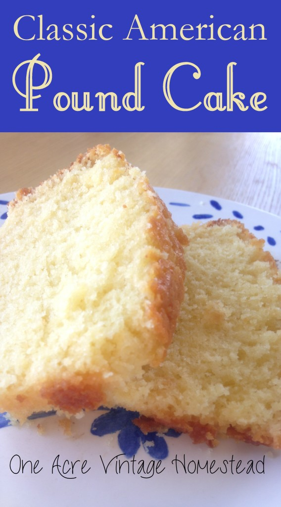 Pound Cake Classic All American ⋆ One Acre Vintage