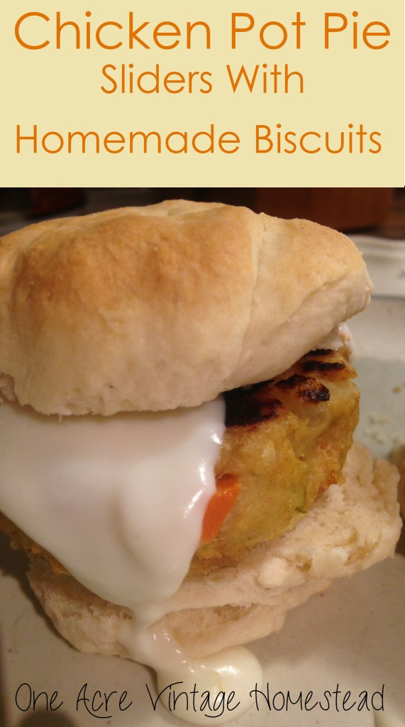 Chicken Pot Pie Sliders - One Acre Vintage Homestead Recipe